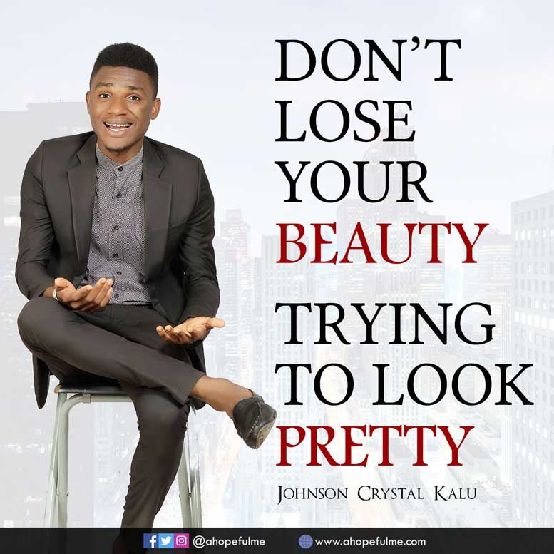Johnson Crystal Kalu Quotes